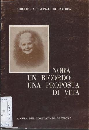 Nora, un ricordo, una proposta di vita