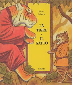La tigre e il gatto