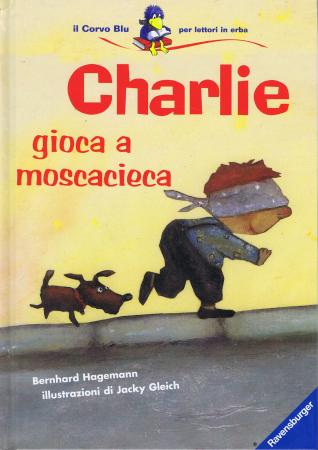 Charlie gioca a moscacieca