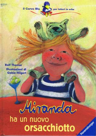 Miranda ha un nuovo orsacchiotto