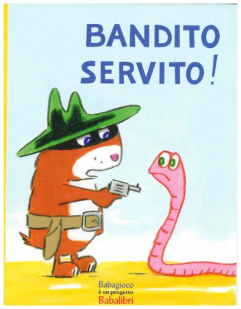 Bandito servito!