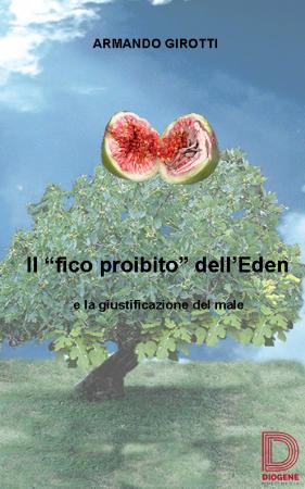 Il fico proibito dell'Eden e la giustificazione del male