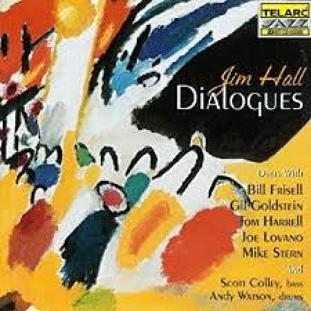 Dialogues ; Jim Hall