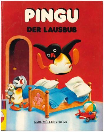 Pingu der Lausbub