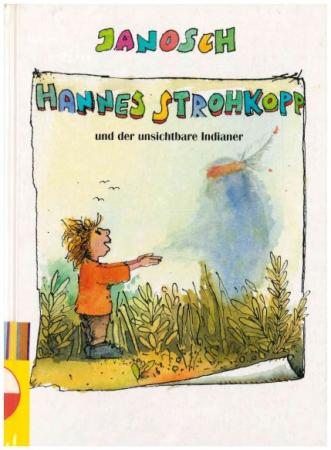 Hannes Strohkopp und der unsichtbare Indianer