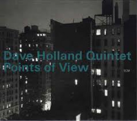 Dave Holland Quintet Points of view