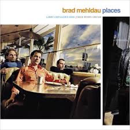 Mehldau, Brad Places