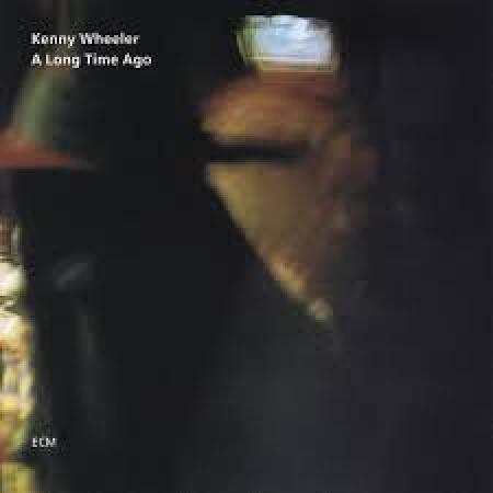 Wheeler, Kenny A long time ago