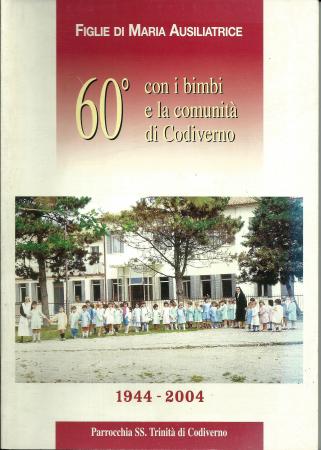 Sessantesimo con i bimbi e la comunità di Codiverno