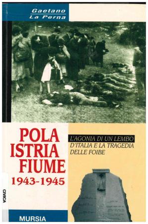 Pola, Istria, Fiume, 1943-1945