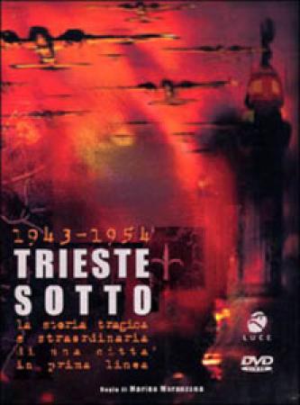 1943-1954: Trieste sotto