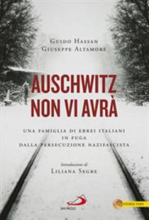 Auschwitz non vi avrà