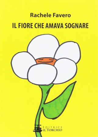 Il fiore che amava sognare