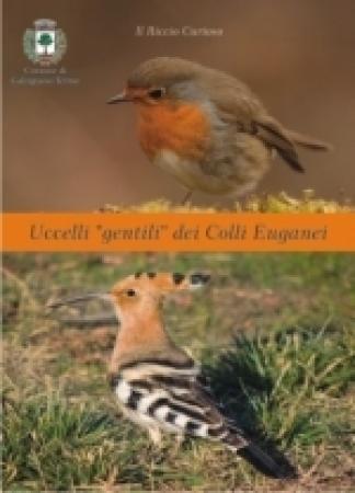 Uccelli gentili dei Colli Euganei