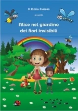 Alice nel giardino dei fiori invisibili