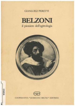 Belzoni, il pioniere dell'egittologia