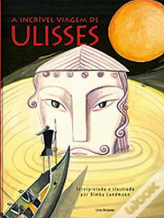 A incrível viagem de Ulisses