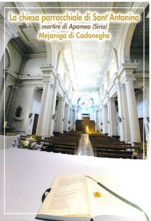 La chiesa parrocchiale di Sant'Antonino martire di Apamea (Siria) [a] Mejaniga di Cadoneghe