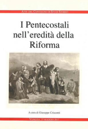 I Pentecostali nell'eredità della Riforma