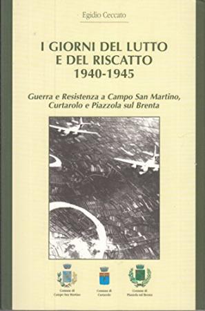 I giorni del lutto e del riscatto, 1940-1945