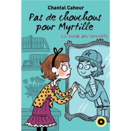 Pas de Chouchous pour Myrtille!