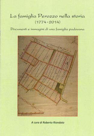 La famiglia Perozzo nella storia (1774-2014)