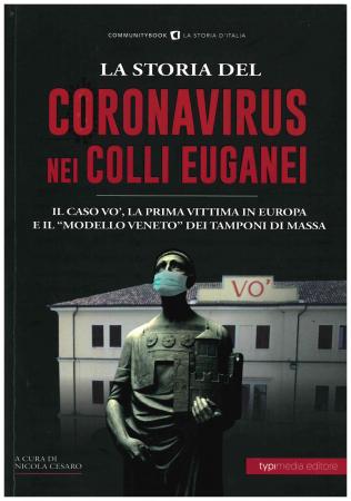 La storia del Coronavirus nei Colli Euganei e in Veneto