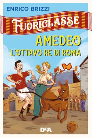 Amedeo l'ottavo re di Roma