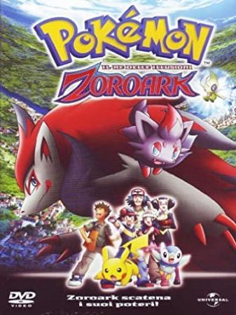 Pokemon. Il re delle illusioni Zoroark