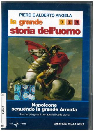 Napoleone seguendo la grande armata [Videoregistrazioni]