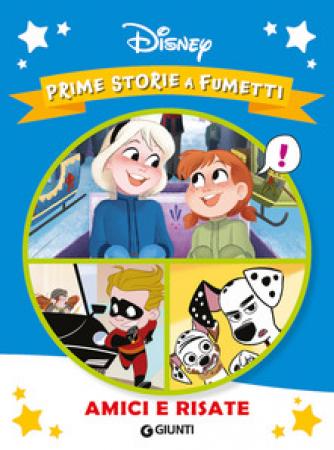 Amici e risate :  Prime storie a fumetti