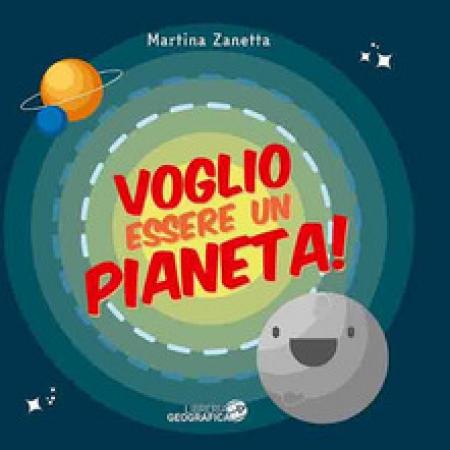 Voglio essere un pianeta