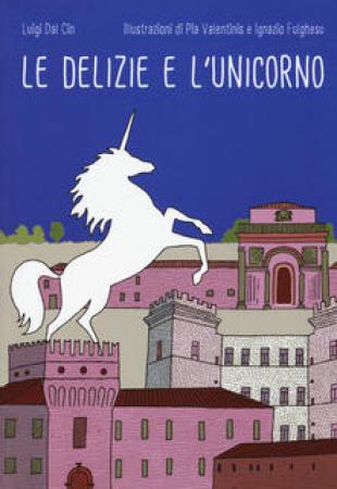 Le delizie e l'unicorno