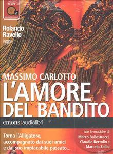Rolando Ravello legge L'amore del bandito
