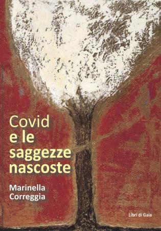 Covid e le saggezze nascoste