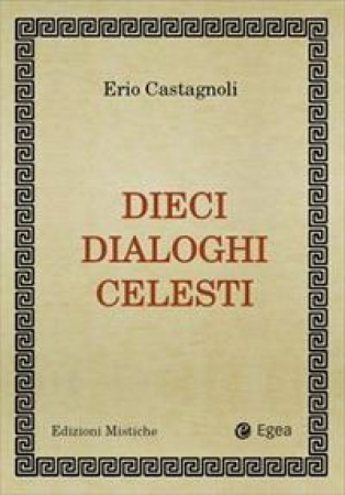 Dieci dialoghi celesti