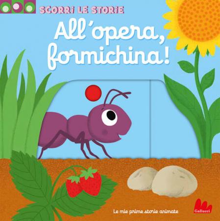 All'opera, formichina!