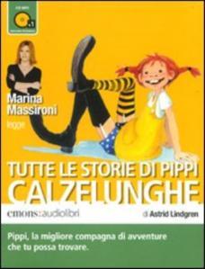 Tutte le storie di Pippi Calzelunghe [Audiolibro]