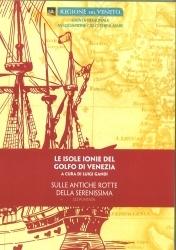 Le isole Ionie del golfo di Venezia