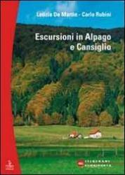 Escursioni : Alpago e Cansiglio : 20 itinerari