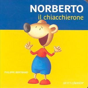 Norberto, il chiacchierone