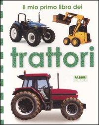 Il mio primo libro dei trattori
